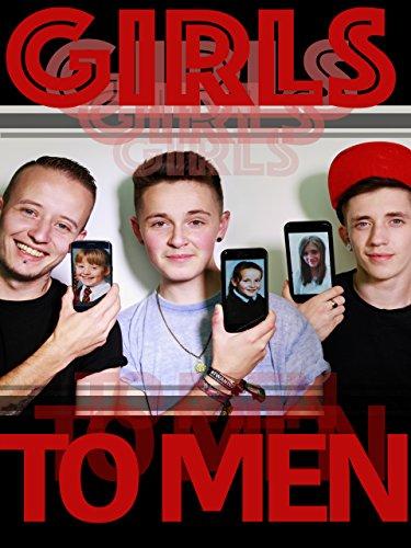 Girls to Men -