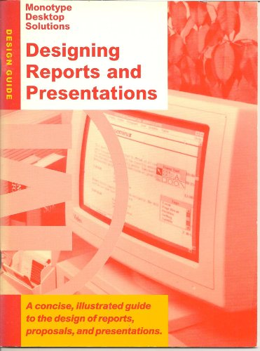 Monotype Desktop Solutions: Designing Reports and Presentations