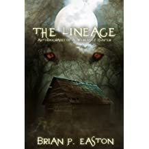 The Lineage (Autobiography of a Werewolf Hunter Book 3)