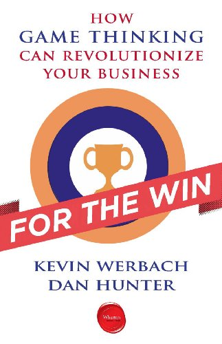 For the Win: How Game Thinking Can Revolutionize Your Business cover