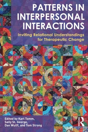 Patterns In Interpersonal Interactions  Inviting Relational Understandings For Therapeutic Change  Family Therapy And Counseling