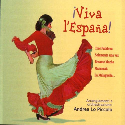 Amazon.com: Viva L'Espana: Andrea Lo Piccolo: MP3 Downloads