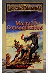Mortal Consequences: Forgotten Realms (Netheril Trilogy Book 3) Kindle Edition