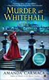 Murder at Whitehall (An Elizabethan Mystery)