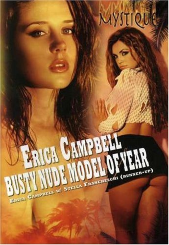 MYSTIQUE - ERICA CAMPBELL: BUSTY NUDE MODEL OF THE YEAR by WOODHAVEN -