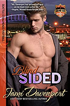 Blindsided: Seattle Steelheads Football (Game On in Seattle Book 4) by [Davenport, Jami]