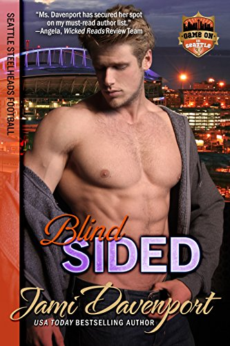 Blindsided: Seattle Steelheads Football (Game On in Seattle Book 4)