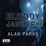 Bloody January | Alan Parks