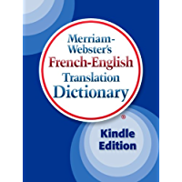 Merriam-Webster's French-English Translation Dictionary, Kindle Edition