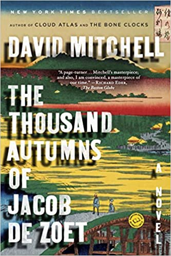 The The Thousand Autumns of Jacob de Zoet: David Mitchell travel product recommended by Ian Ropke on Lifney.