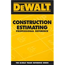 By Adam Ding - DEWALT¶© Construction Estimating Professional Reference