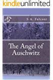 The Angel of Auschwitz: [Extended Version]