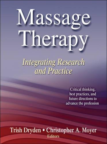 Massage Therapy: Integrating Research and Practice (Acupressure Massage Therapy)