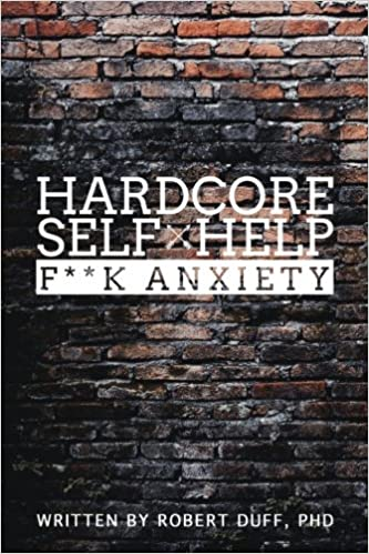 Self Help: F**k Anxiety