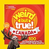 The best-selling Weird But True line is now exploring north of the U.S. border! Follow along to learn tons of fun facts about the outrageous oddities and kooky charisma of the Land of Plenty: Canada!Calling all Canadians and Canada-philes: Get ready ...