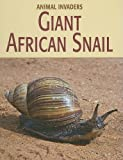 Giant African Snail, Susan H. Gray, 1602792410