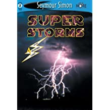 See More Readers: Super Storms -Level 2 by Simon, Seymour(March 1, 2002) Paperback