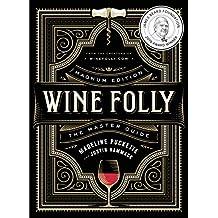 Wine Folly: The Master Guide (Edición Magnum)