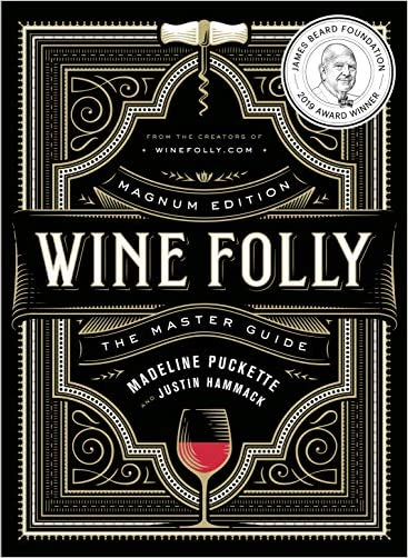 Madeline Puckette Wine Folly: Magnum Edition: The Master Guide Hardcover