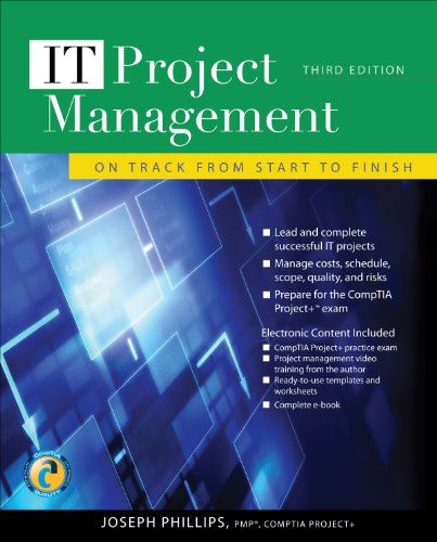 IT Project Management: On Track from Start to Finish, Third Edition (Track Software Skill)