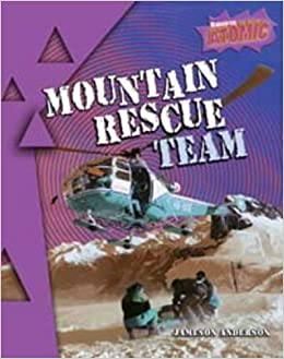 Book Mountain Rescue Team (Raintree: Atomic) by Jameson Anderson (2006-09-29)
