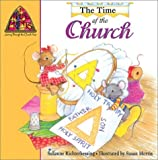 img - for The Time of the Church (Mouse Prints: Journey Throught the Church Year) by Suzanne Richterkessing (2002-07-03) book / textbook / text book