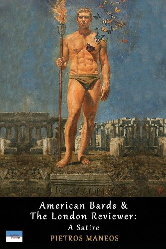 American Bards & The London Reviewer: A Satire (American Retro London)