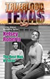The Best Man in Texas, Kelsey Roberts, 0373650833