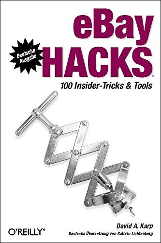 eBay Hacks: 100 Insider-Tricks und Tools