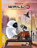 Wall-E. Batallón de limpieza (Clásicos Disney)