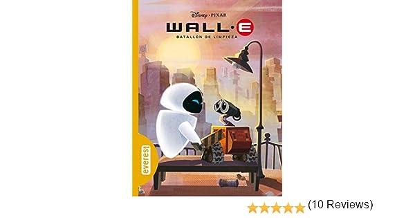 Wall-E. Batallón de limpieza (Clásicos Disney): Amazon.es: Walt ...