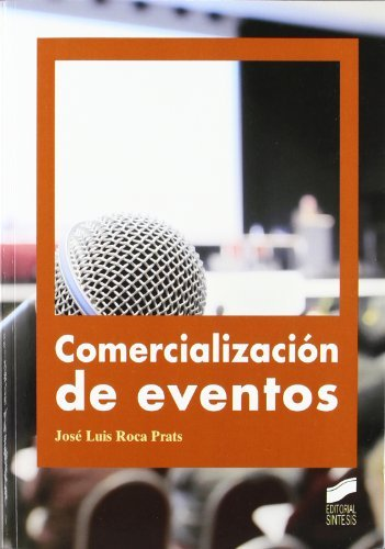 Descargar Libro Comercialización De Eventos José Luis Roca Prats