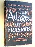 'Adages' of Erasmus, Phillips, M. M., 052105947X