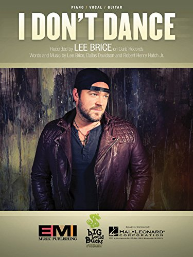 Lee Brice - I Don't Dance - Sheet Music Single