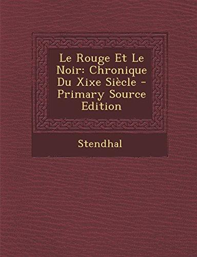 Le Rouge Et Le Noir: Chronique Du Xixe Siecle - Primary Source Edition  [Stendhal] (Tapa Blanda)