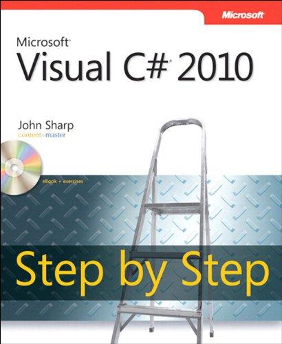 Microsoft Visual C# 2010 Step by Step (Step by Step Developer) Pdf