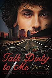 Talk Dirty to Me (Devils Pride MC Book 2)