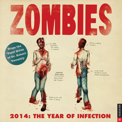 Zombies 2014 Wall Calendar: The Year of Infection by Robert Twombly, Don Roff
