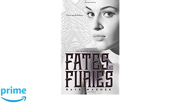 Fates and Furies: Volume 4 (The Sphinx): Amazon.es: Raye Wagner: Libros en idiomas extranjeros