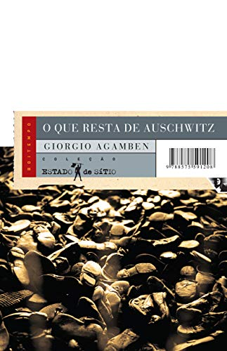 que Resta Auschwitz Giorgio Agamben