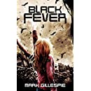 Black Fever: A Post-Apocalyptic Survival Thriller (The Black Storm Trilogy Book 2)