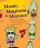 Mystery Party Night Music, Mayhem Murder Mystery Game