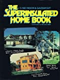 The Superinsulated Home Book, Nisson, J. D. and Dutt, Gautam, 047188734X