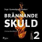 Brännande skuld 2 | Inger Gammelgaard Madsen