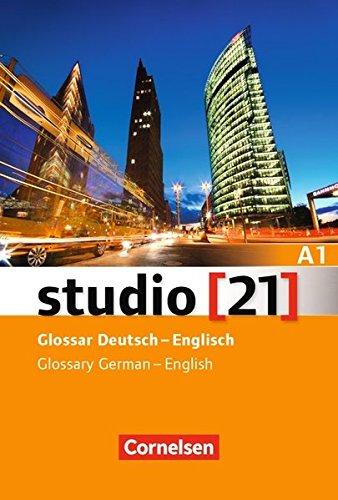 Studio [21] - Grundstufe: A1: Gesamtband - Glossar Deutsch-Englisch