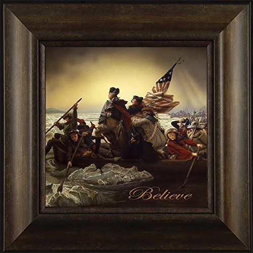 Believe By Emanuel Leutze Todd Thunstedt 20x20 Patriotic George Washington Crossing Delaware River American President Declaration Of Independence Bible Marines Framed Art Print Wall Décor Picture
