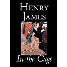 In the Cage by Henry James, Fiction, Classics, Literary