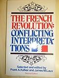 French Revolution, Frank A Kafker, 039431073X