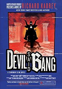 Devil Said Bang: A Sandman Slim Novel by [Kadrey, Richard]