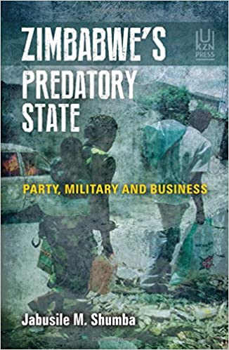 Amazon.com: Zimbabwe's Predatory State: Party, Military and Business on kitchen inspiration, bridal shower food ideas, kitchen games, kitchen family, kitchen wallpapers, kitchen art, bill ideas, kitchen toys, kitchen jokes, kitchen themes, kitchen craft ideas, chef cake ideas, kitchen science, kitchen recipes, housewarming cake ideas, creative cake ideas, kitchen decor, kitchen shower centerpiece ideas, kitchen decorating, kitchen gift ideas,